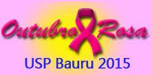 Outubro Rosa acontece no campus da USP Bauru