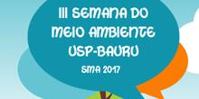 III Semana do Meio Ambiente USP-Bauru