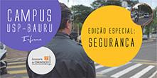 Jornal Campus USP – Bauru discute segurança